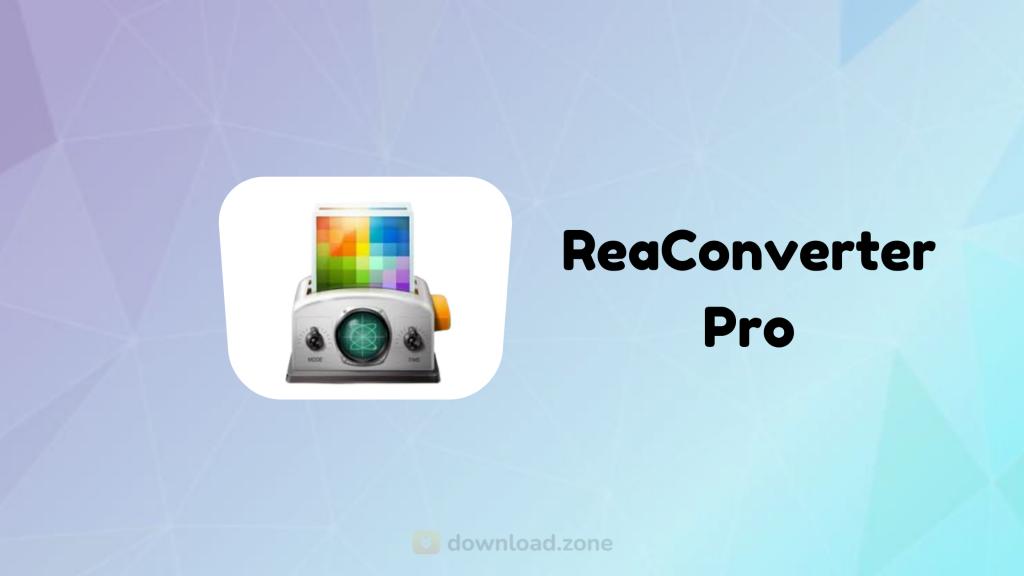 reaConverter Pro Crack 7.664 & Latest New Version 2021